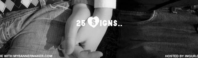 25 Signs