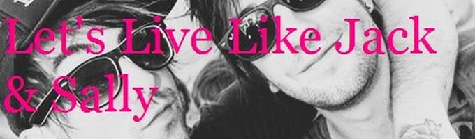 Let's Live Like Jack & Sally